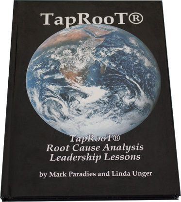 Picture of Book 1: TapRooT® Root Cause Analysis Leadership Lessons